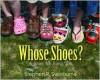Whose Shoes?: A Shoe for Every Job - Stephen R. Swinburne