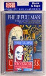 Clockwork, Or, All Wound Up (Radio Collection Book & Tape) - Philip Pullman