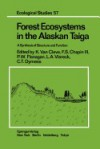 Forest Ecosystems in the Alaskan Taiga: A Synthesis of Structure and Function - Keith van Cleve, V. Alexander, J.M. Anderson, J.P. Grime