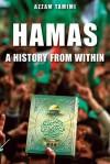 Hamas: A History from Within - Azzam Tamimi
