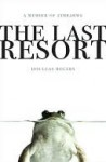 The Last Resort: A Memoir of Zimbabwe - Douglas Rogers