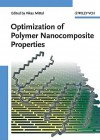 Optimization of Polymer Nanocomposite Properties - Vikas Mittal
