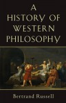 History of Western Philosophy - Bertrand Russell