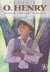 Tales of O. Henry (Retold Timeless Classics) - Susan C. Thies