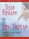 Texas Princess (Whispering Mountain Series #2) - Jodi Thomas, Linda Stephens