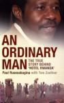 An Ordinary Man - Paul Rusesabagina