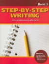 Step-By-Step Writing Book 3: A Standards-Based Approach - Linda Lonon Blanton