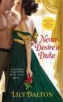 Never Desire a Duke - Lily Dalton