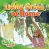Living Green at Home - Molly Aloian