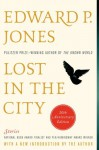 Lost in the City - 20th anniversary edition: Stories - Edward P. Jones