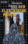 Der elektrische Mönch - Benjamin Schwarz, Douglas Adams