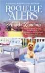 Angels Landing (A Cavanaugh Island Novel) - Rochelle Alers