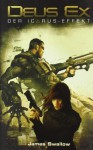Deus Ex der Icarus Effekt - James Swallow, Andreas Kasprzak, Tobias Toneguzzo