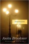 Strangers: A Novel - Anita Brookner