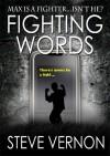 Fighting Words - Steve Vernon