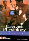 Exercise Physiology: Laboratory Manual - Gene M. Adams