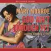 God Ain't Through Yet (God Don't Like Ugly, #5) - Mary Monroe, Patricia R. Floyd