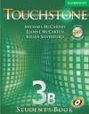 Touchstone Student's Book 3B [With CD/CDROM] - Michael McCarthy, Jeanne McCarten, Helen Sandiford