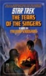 The Tears of the Singers (Star Trek, #19) - Melinda M. Snodgrass