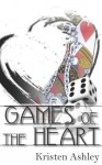 Games of the Heart - Kristen Ashley