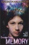 Escape from Memory - Margaret Peterson Haddix