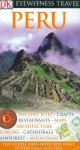 Peru (Eyewitness Travel Guides) - Nigel Hicks, Demetrio Carrasco, Linda Whitwam