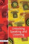 Unlocking Speaking and Listening - Hodson Pamela, Pamela Hodson, Deborah Jones