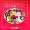This Little Pig Stayed Home - Donna Guthrie, Katy Keck Arnsteen