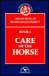 Care of the Horse - British Horse Society