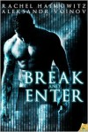 Break and Enter - Rachel Haimowitz, Aleksandr Voinov