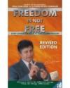 Freedom Is Not Free - Shiv Khera