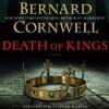 Death of Kings (The Saxon Stories, #6) - Bernard Cornwell, Stephen Perring