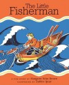 The Little Fisherman - Margaret Wise Brown, Dahlov Ipcar