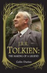 J. R. R. Tolkien: The Making of a Legend - Colin Duriez