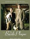 The Bucolic Plague: How Two Manhattanites Became Gentlemen Farmers: An Unconventional Memoir - Josh Kilmer-Purcell, Johnny Heller, Josh Kilmer-Purcel