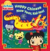 Happy Chinese New Year, Kai-lan! - Lauryn Silverhardt, Jason Fruchter, Aka Chikasawa