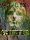 Shifter - Michael Beck