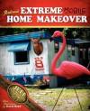 Redneck Extreme Mobile Home Makeover - Jeff Foxworthy