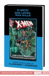 X-Men: God Loves, Man Kills (Marvel Premiere Classic Vol. 7) - Chris Claremont