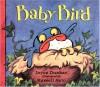 Baby Bird - Joyce Dunbar, Russell Ayto