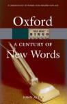 A Century of New Words - John Ayto
