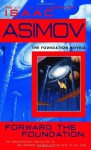 Forward the Foundation (Audio) - Isaac Asimov, Larry McKeever