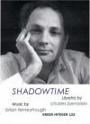 Shadowtime - Charles Bernstein, Brian Ferneyhough