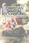 Christian Marital Counseling - Everett L. Worthington Jr.