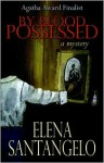 By Blood Possessed - Elena Santangelo