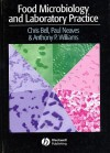 Food Microbiology and Laboratory Practice - Chris Bell