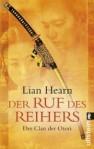 Der Ruf des Reihers (Der Clan der Otori, #4) - Lian Hearn