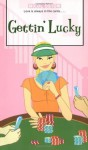 Gettin' Lucky (Romantic Comedies (Mass Market)) - Micol Ostow