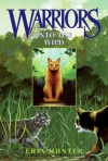 Warriors #1: Into the Wild - Erin Hunter