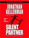 Silent Partner: An Alex Delaware Novel (Audio) - Jonathan Kellerman, John Rubinstein